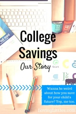 College Savings: Our Story