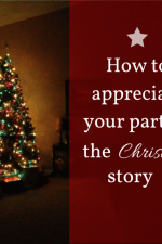 How to appreciate your part in the Christmas story