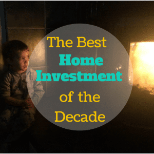 The Best Home Investment of the Decade