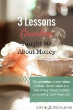 Who is your financial guru?Raising 9 kids, living through the great depression, and experiencing life during WWII has given Grandma Millie a wealth of wisdom. Here are 3 lessons she's taught me about managing money.