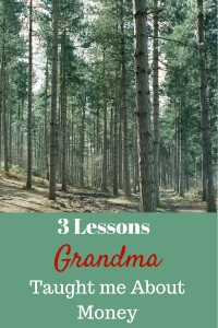 3 lessons grandma has taught me about money