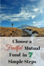Choose a Fruitful Mutual Fund in 7 Simple Steps