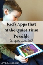 Kid's Apps that Make Quiet Time Possible (coupon included)