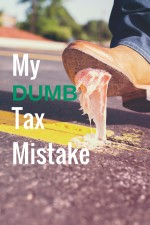 My Dumb Tax Mistake