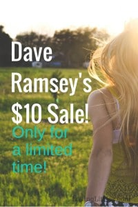 The $10 sale at DaveRamsey.com is on now, for a limited time only. Be sure to snag your favorite personal finance books & tools before the sale is over!