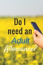 Do I need an adult allowance?