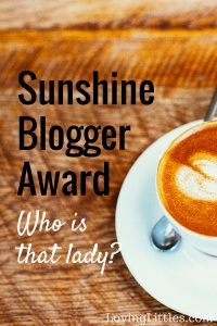 """The Sunshine Blogger Award is given to those who are inspiring and bring sunshine into the lives of their readers and fellow bloggers."""