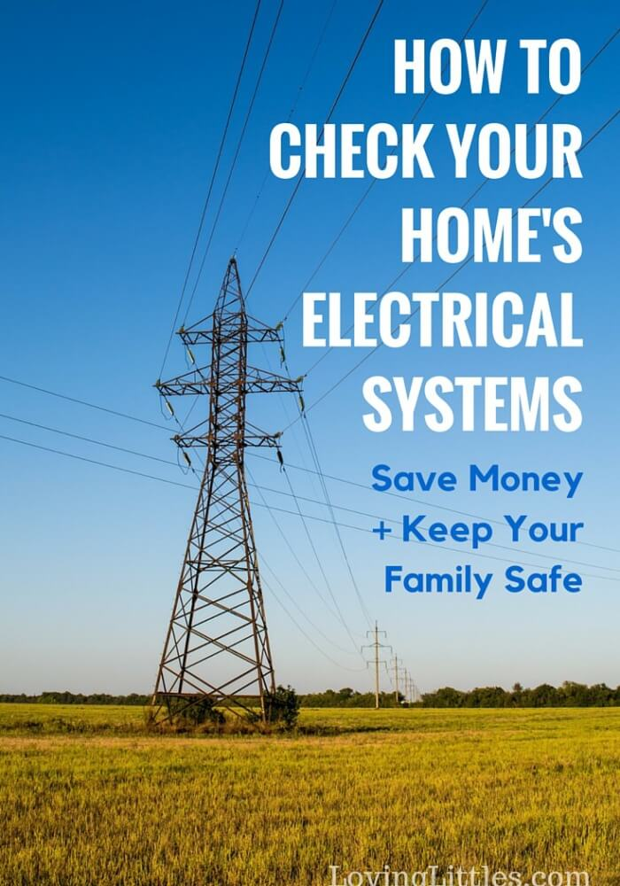 How to Check your Home's Electrical Systems