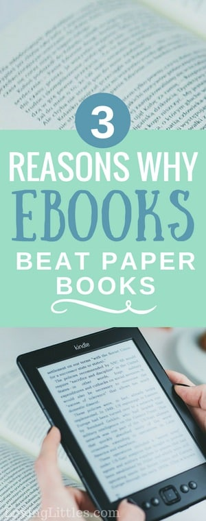 Ebooks vs Printed books -- There are several options for reading these days. Have you wondered which are better (printed books, paper books, ebooks), and why? Join in as I share our family's choices + explore which option is best for YOUR lifestyle!