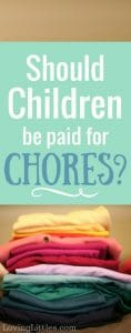 Should children be paid for chores?