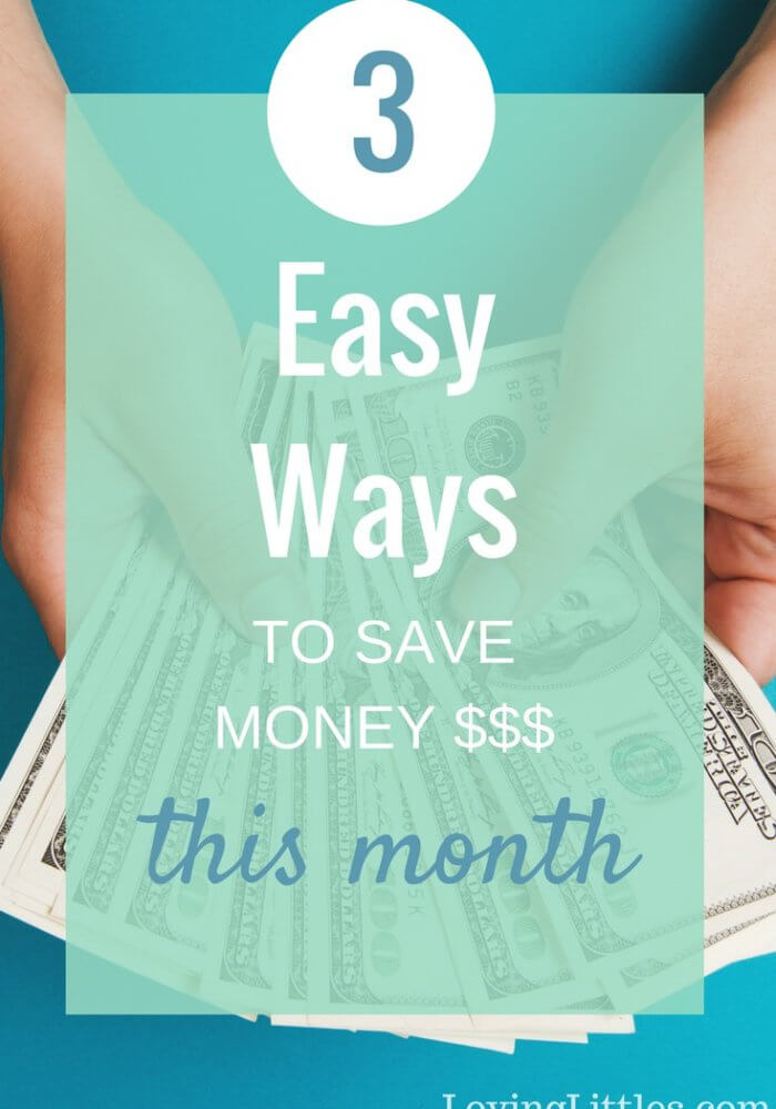 3 Easy Ways to Save Money Without Breaking a Sweat