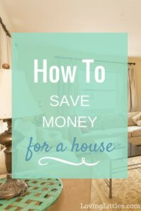 How to Start Saving For a House: 5 Tips for Success