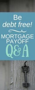 Mortgage Payoff Q&A
