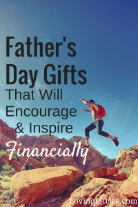 Looking for a gift that will encourage and inspire Dad on their financial journey? Tie not gonna cut it this year? Here are my recommendations for gifts that dad will love.