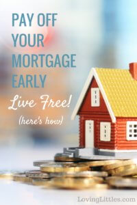 Pay off your mortgage early! We never expected to be those crazy people that insisted on paying off our mortgage early. But, here we are. We're getting rid of our debt; 10 years early. You can do it too. Click through to hear our story.