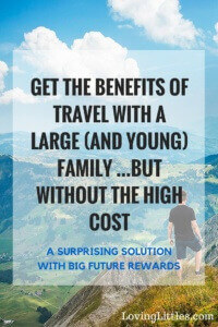 Want to get the benefits of world travel, but have a young family and can't yet afford the cost of traveling together? Here's the crazy solution that is working really well for my young family of 7.