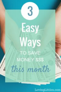 Easy Ways to Save Money This Month
