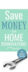 10 Ways to Easily Minimize the Cost of Home Renovations